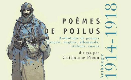 Poèmes De Poilus Anthologie Dirigée Par Guillaume Picon
